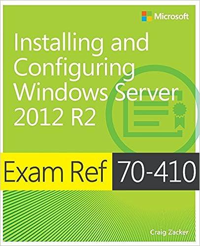 Exam Ref 70-410 Installing and Configuring Windows Server