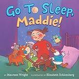 Go to Sleep, Maddie!