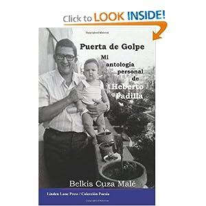 Puerta de Golpe: Mi antolog&iacutea personal de Heberto Padilla (Spanish Edition) Belkis Cuza Male