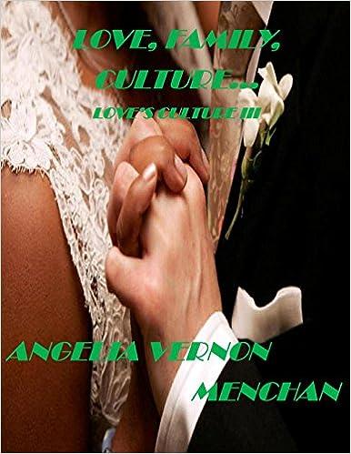 LOVE, FAMILY, CULTURE: Love's Culture III