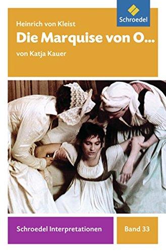 Schroedel Interpretationen: Heinrich von Kleist: Die Marquise von O...