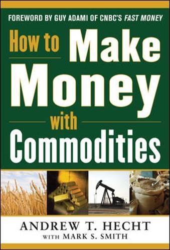 How To Make Money With Commodities  Personal Finance   Investment