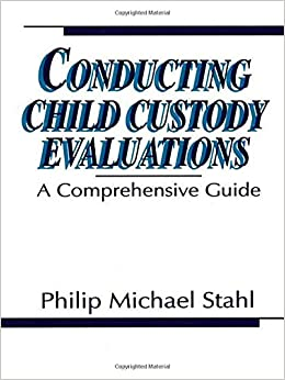 Book Conducting Child Custody Evaluations: A Comprehensive Guide
