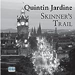 Skinner's Trail: Bob Skinner, Book 3 | Quintin Jardine