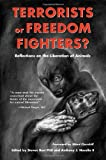 Terrorists or Freedom Fighters?: Reflections on the Liberation of Animals