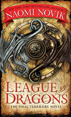 League of Dragons (Temeraire) ()