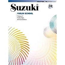 Suzuki Violin School, Vol 2: Violin Part, Book and CD: Written by Shinichi Suzuki, 2007 Edition, (Pap/Com Re) Publisher: Summy-Birchard Inc [Staple Bound]