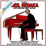 Happy Birthday Sweet Sixteen: The Best of Neil Sedaka