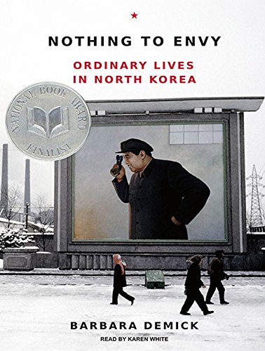 Download Nothing to Envy: Ordinary Lives in North Korea ebook
