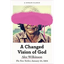 A Changed Vision of God (Singles Classic)
