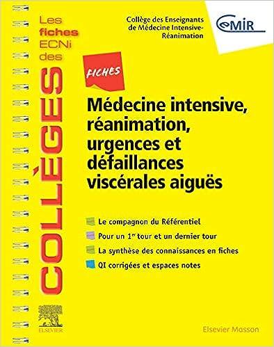 Fiches Médecine Intensive, réanimation, urgences et défaillances viscérales aiguës: Les fiches ECNi et QI des Collèges (Les fiches ECNi des Collèges) (French Edition) - Original PDF