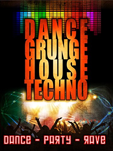 Dance, Grunge, House, Techno