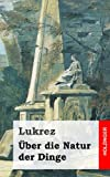 Ãœber Die Natur der Dinge, Lukrez, 1484049365