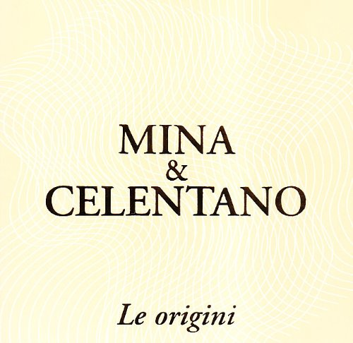 Mina - Mina & Celentano Le Origini - Zortam Music