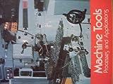 Machine Tools, Stephen S. Heineman and George W. Genevro, 0064533050