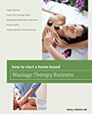 How to Start a Home-based Massage Therapy Business (Home-Based Business Series) Pdf
