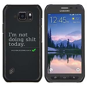 Caucho caso de Shell duro de la cubierta de accesorios de protección BY RAYDREAMMM - Samsung Galaxy S6Active Active G890A - Lazy vacaciones Cita Objetivos de Vida acciones divertidas