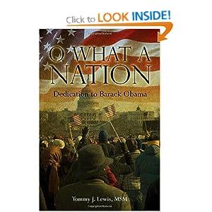 O What A Nation: Dedication to Barack Obama Tommy Lewis