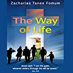 The Way of Life: The Christian Way, Book 1 | Zacharias Tanee Fomum