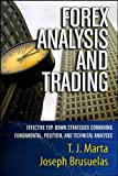 Forex Analysis and Trading: Effective Top-Down Strategies Combining Fundamental, Position, and Technical Analyses (Bloomberg Financial)