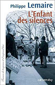 L'enfant des silences par Lemaire