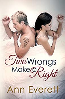 Two Wrongs Make a Right by [Everett, Ann]