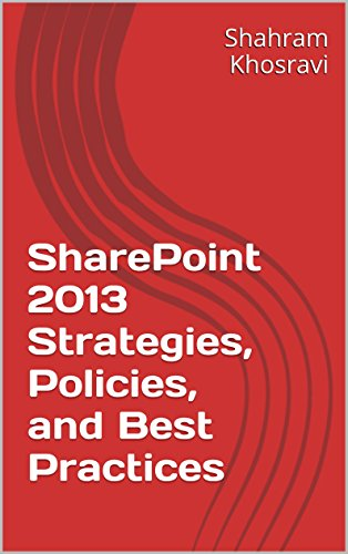 SharePoint 2013 Strategies, Policies, and Best Practices