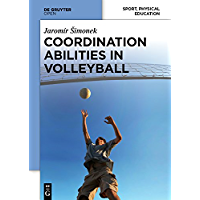 Coordination Abilities in Volleyball (English Edition)