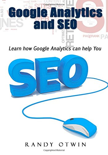 Google Analytics and SEO: Learn how Google Analytics can help You