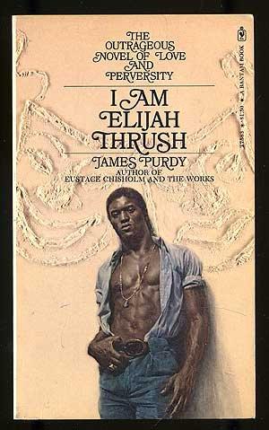 I am Elijah Thrush, Purdy, James