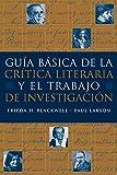 Guia básica de la critica literaria y el trabajo de investigacion (World Languages)