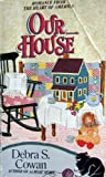 img - for Our House (Homespun) book / textbook / text book