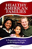 Healthy American Families, John H. Scanzoni, 0313384010