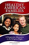 Healthy American Families, John H. Scanzoni, 0313384010