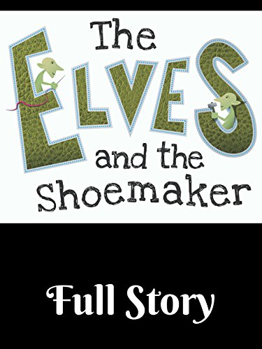 The Elves And The Shoemaker on Amazon Prime Video UK
