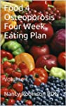 Food 4 Osteoporosis Four Week Eating...
