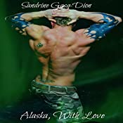 Alaska, with Love | Sandrine Gasq-Dion