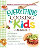 The Everything Cooking for Kids Cookbook, Ronni Litz Julien, 1605506656