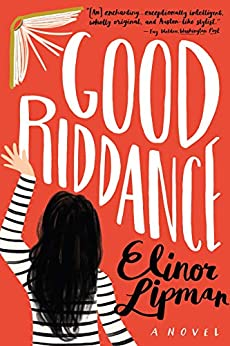 Good Riddance by [Lipman, Elinor]
