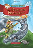 The Dragon Prophecy: The Fourth Adventure in the Kingdom of Fantasy (Geronimo Stilton and the Kingdom of Fantasy)