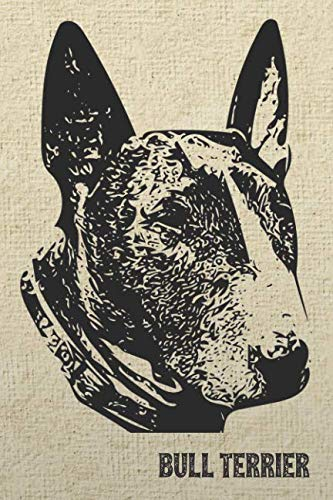 Brindle Bull Terrier - Brindle Bull Terrier Notebook: Stylish Lined Notebook For English Bull Terrier Lovers (Pedigree Prints Dog Breed Notebooks and Journals)
