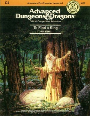 To Find a King (AD&D Fantasy Roleplaying, Module - C4 D