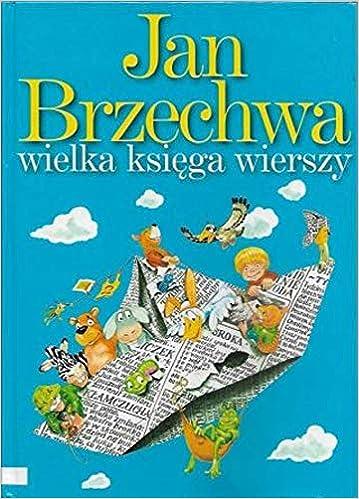 Amazoncom Wielka Księga Wierszy 9788372129079 Jan