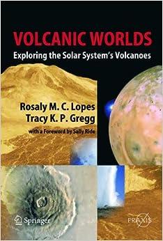 Descargar Libro En Volcanic Worlds: Exploring The Solar System's Volcanoes Epub