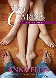 Caress: Iliya's Story - Book Five in the Touch series