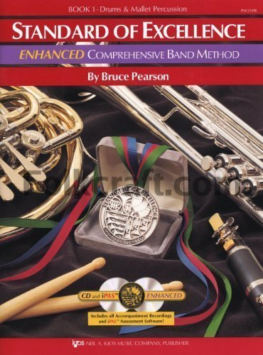 Comprehensive Band Method, Drums & Mallet Percussion, Book 1 w/ 2 CDs. (Standard of Excellence) by Bruce Pearson Published by Kjos Music Company PW21PR edition (2004) Paperback