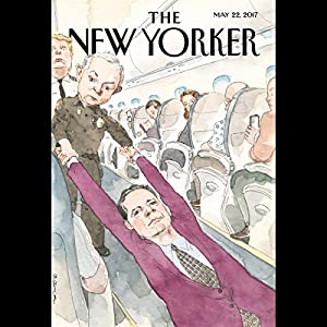 The New Yorker, May 22nd 2017 (Ian Parker, Jonathan Blitzer, Jeffrey Toobin) Periodical