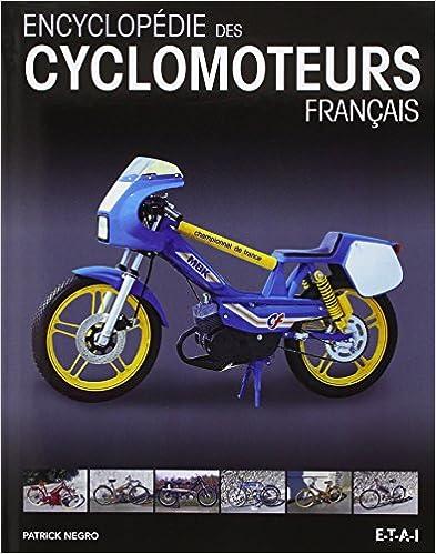 Lire un Encyclopédie des cyclomoteurs français epub, pdf