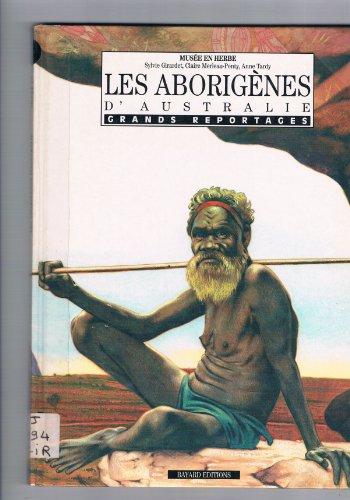Les Aborigènes d'Australie