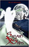 img - for Seven Skins (Chalix Book 1) book / textbook / text book